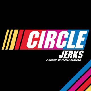 Circle Jerks Podcast