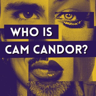 Who is Cam Candor?