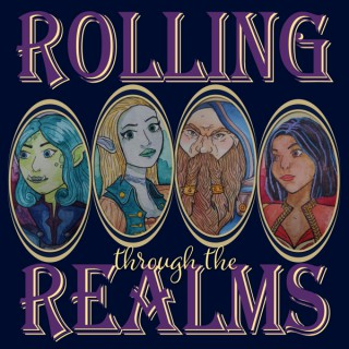 Rolling Through the Realms