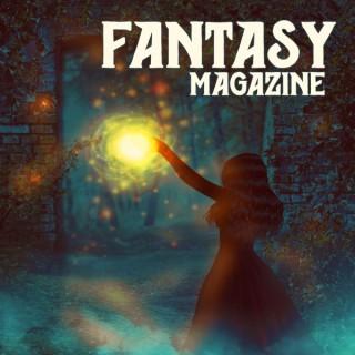 Fantasy Magazine - Fantasy Story Podcast (Audiobook | Short Stories)