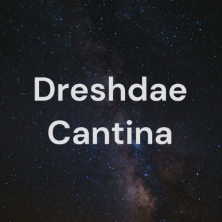 Dreshdae Cantina