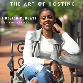 The Art of Hosting