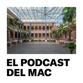 El Podcast del MAC