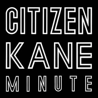 Citizen Kane Minute