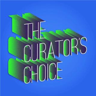 The Curator's Choice