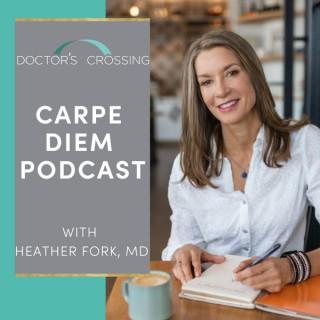 The Doctor's Crossing Carpe Diem Podcast