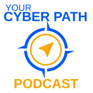 Your Cyber Path: How to Get Your Dream Cybersecurity Job