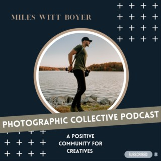 Photographic Collective Podcast || MWB