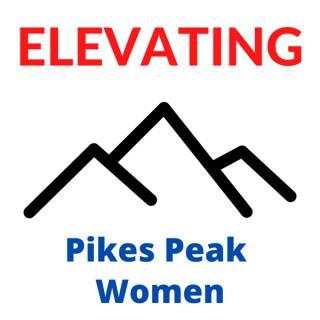Elevating Pikes Peak Women