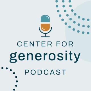 Center for Generosity Podcast