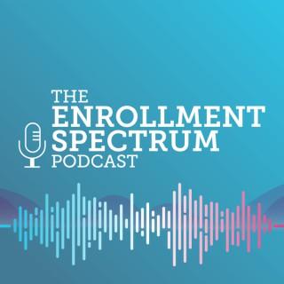 The Enrollment Spectrum Podcast