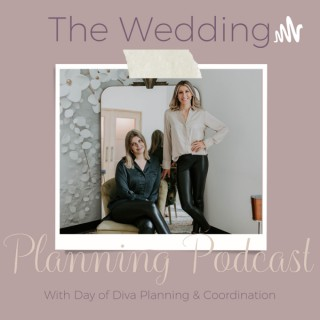 The Wedding Planning Podcast with Day of Diva