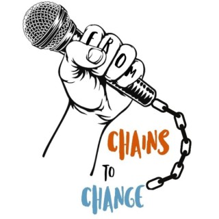 From Chains to Change
