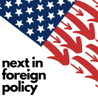 Next in Foreign Policy