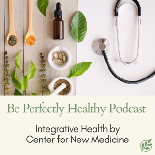 Be Perfectly Healthy