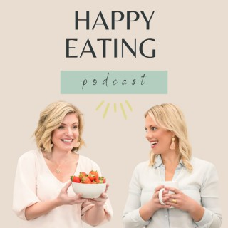The Happy Eating Podcast