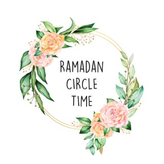 Ramadan Circle Time