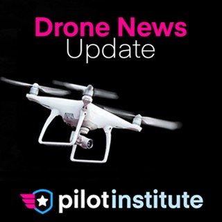 Drone News Update