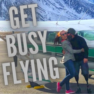 Get Busy Flying