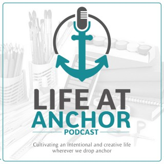 Life at Anchor Podcast