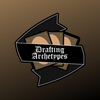 Drafting Archetypes