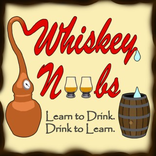 Whiskey Noobs