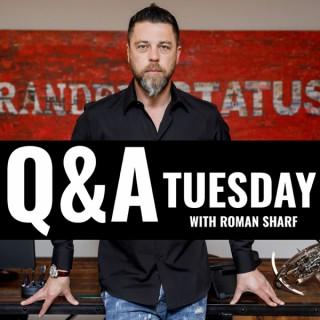 Q&A Tuesday with Roman Sharf