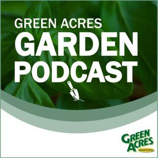 Green Acres Garden Podcast