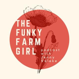 The Funky Farm Girl
