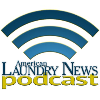 The American Laundry News Podcast