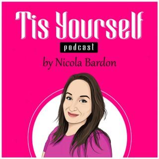 Tis Yourself