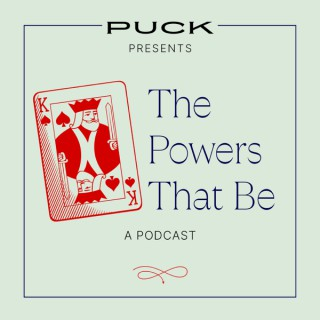 Puck Presents: The Powers That Be