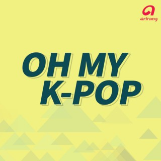 Oh My K-Pop