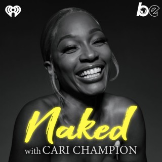 Naked with Cari Champion