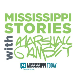 Mississippi Stories with Marshall Ramsey