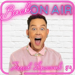 Back On Air with Jared Lipscomb