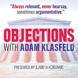 Objections: With Adam Klasfeld