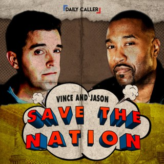 Vince and Jason Save the Nation