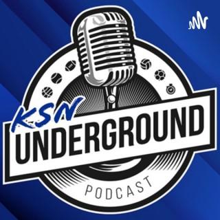 KSN Underground
