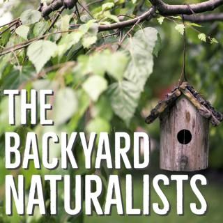 The Backyard Naturalists