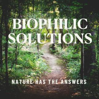 Biophilic Solutions