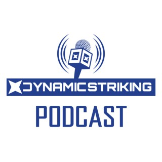 Dynamic Striking Podcast