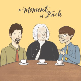 A Moment of Bach