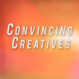 Convincing Creatives