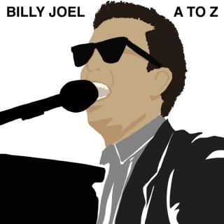 Billy Joel A to Z