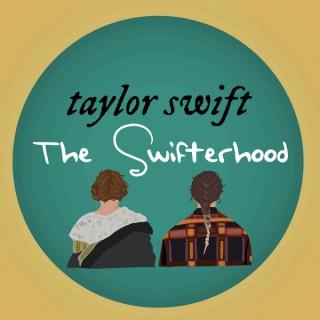 Taylor Swift: The Swifterhood