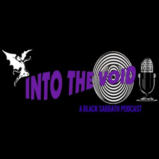 Into the Void: A Black Sabbath Podcast