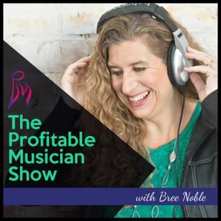 The Profitable Musician Show