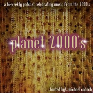 Planet 2000's