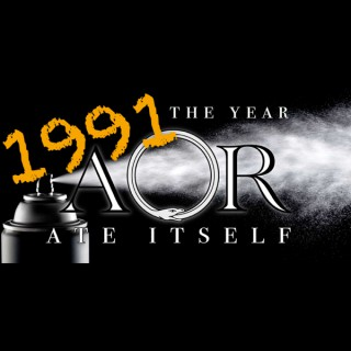 1991: The Year AOR Ate Itself